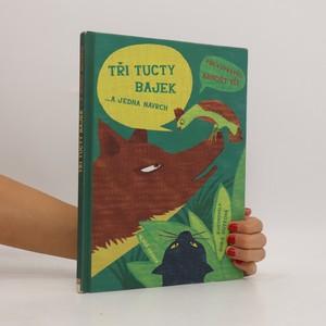 náhled knihy - Tři tucty bajek... A jedna navrch