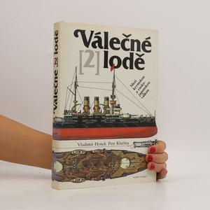 náhled knihy - Válečné lodě. 2, Mezi krymskou a rusko-japonskou válkou