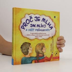náhled knihy - Proč je mlha jak mlíko a déšť průhledný?