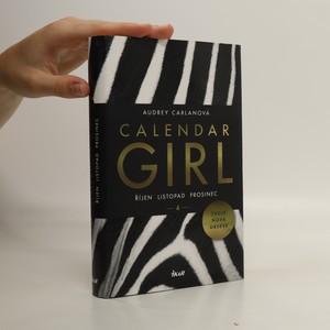 náhled knihy - Calendar girl. 4, Říjen, listopad, prosinec