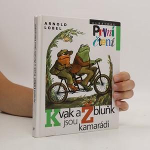 náhled knihy - Kvak a Žbluňk jsou kamarádi