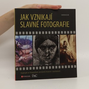 náhled knihy - Jak vznikají slavné fotografie