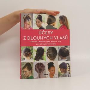náhled knihy - Účesy z dlouhých vlasů : klasické i moderní copy, ohony a uzly