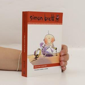 náhled knihy - How to be a little sod = Prevítem snadno a rychle