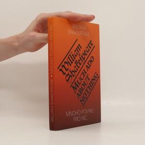 náhled knihy - Mnoho povyku pro nic = Much ado about nothing