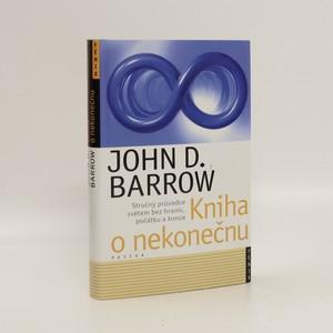 náhled knihy - Kniha o nekonečnu : stručný průvodce světem bez hranic, počátku a konce