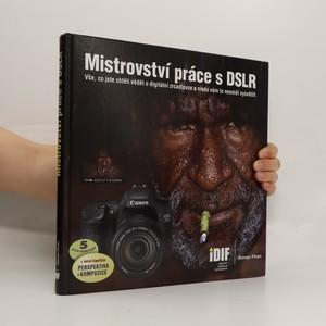 náhled knihy - Mistrovství práce s DLSR