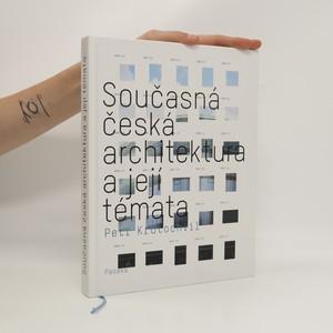 náhled knihy - Současná česká architektura a její témata
