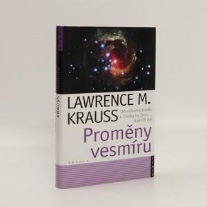 náhled knihy - Proměny vesmíru. Od velkého třesku po život na Zemi... a ještě dál