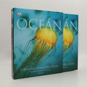 náhled knihy - Oceán : poslední divočina světa