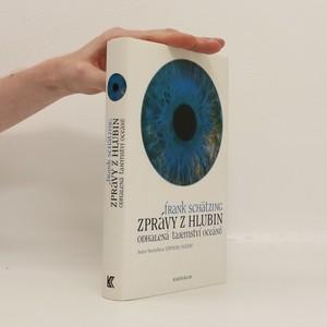 náhled knihy - Zprávy z hlubin. Odhalená tajemství oceánů