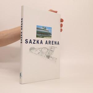 náhled knihy - Sazka Arena : commemorative publication