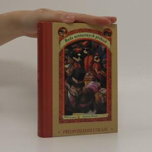 náhled knihy - Řada nešťastných příhod. Kniha dvanáctá, Předposlední utkání