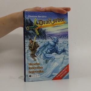 náhled knihy - Hrozba ledového bojovníka (obsahuje kouzelný meč)