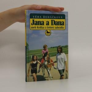 náhled knihy - Jana a Dana, aneb, Kvítka z čertovy zahrádky