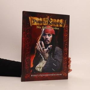 náhled knihy - Piráti z Karibiku - Na konci světa : podle stejnojmenného filmu