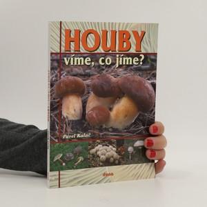 náhled knihy - Houby : víme, co jíme?