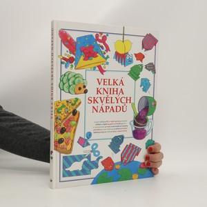 náhled knihy - Velká kniha skvělých nápadů