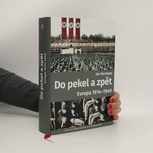 náhled knihy - Do pekel a zpět : Evropa 1914-1949