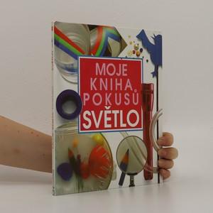 náhled knihy - Moje kniha pokusů - Světlo