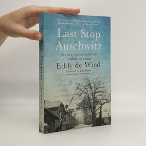 náhled knihy - Last stop Auschwitz : my story of survival from within the camp