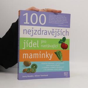 náhled knihy - 100 nejzdravějších jídel pro nastávající maminky