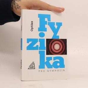 náhled knihy - Fyzika pro gymnázia. Optika