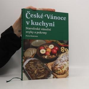 náhled knihy - České Vánoce v kuchyni : staročeské vánoční zvyky a pokrmy
