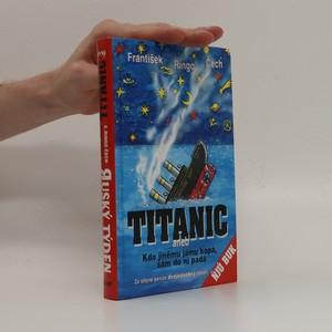 náhled knihy - Titanic. Ruský týden (věnování autora)