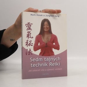 náhled knihy - Sedm tajných technik reiki : jak umocnit sílu a zjemnit vnímání