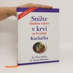náhled knihy - Snižte hladinu cukru v krvi za 8 týdnů : kuchařka