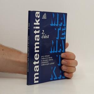 náhled knihy - Matematika pro střední odborné školy a studijní obory středních odborných učilišť 2. část