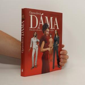 náhled knihy - Opravdová dáma : průvodce odíváním a stylem