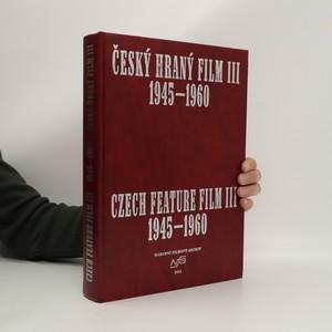 náhled knihy - Český hraný film III.  1945 - 1960