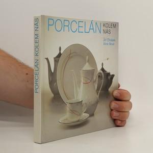 náhled knihy - Porcelán kolem nás