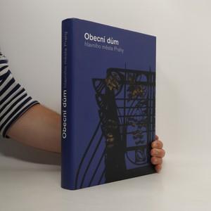 náhled knihy - Obecní dům hlavního města Prahy