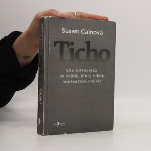 náhled knihy - Ticho : síla introvertů ve světě, který nikdy nepřestává mluvit
