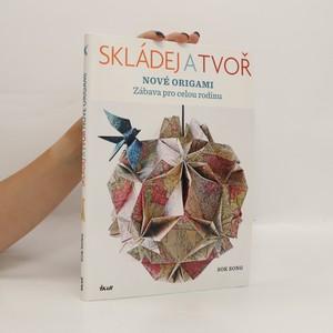 náhled knihy - Skládej a tvoř nové origami