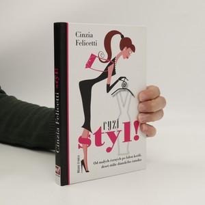 náhled knihy - Ryzí styl! : Od malých černých po bílou košili, deset stálic dámského šatníku