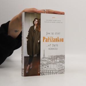 náhled knihy - Jak se stát Pařížankou...ať žijete kdekoli