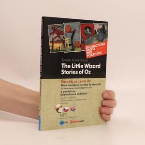náhled knihy - Čaroděj ze země Oz = The little stories of Oz = Malé čarodějné povídky ze země Oz