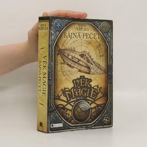 náhled knihy - Věk magie. Bájná pečeť