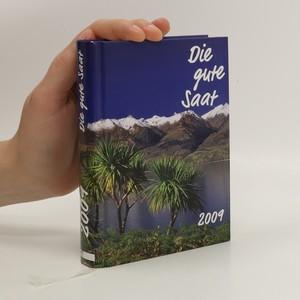 náhled knihy - Die gute Saat 2009