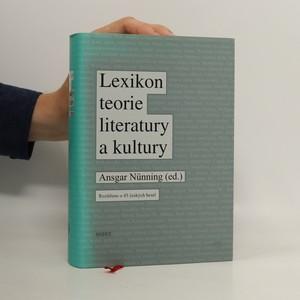 náhled knihy - Lexikon teorie literatury a kultury : koncepce - osobnosti - základní pojmy