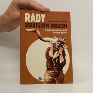 náhled knihy - Rady skautským vodcom - príručka pre vodcov o teórii skautskej výchovy