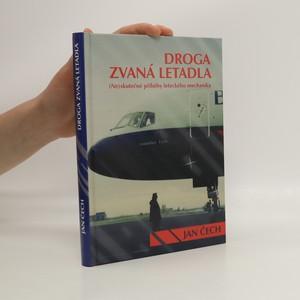 náhled knihy - Droga zvaná letadla : (ne)skutečné příběhy leteckého mechanika