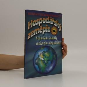 náhled knihy - Hospodářský zeměpis. Regionální aspekty světového hospodářství