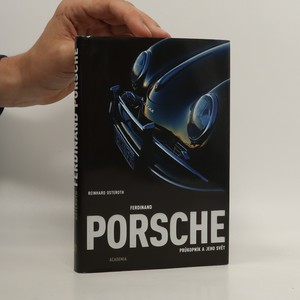 náhled knihy - Ferdinand Porsche. Průkopník a jeho svět