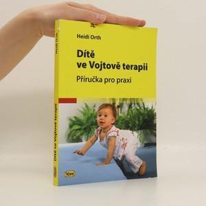 náhled knihy - Dítě ve Vojtově terapii : Příručka pro praxi