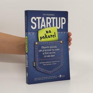 náhled knihy - Startup za pakatel. Objevte způsob, jak pracovat na sebe a živit se tím, co vás baví